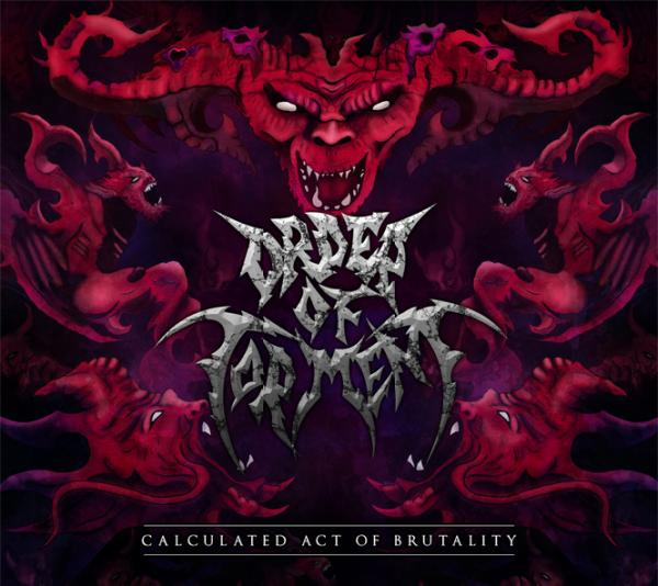 Order of Torment - Calculated Act of Brutality