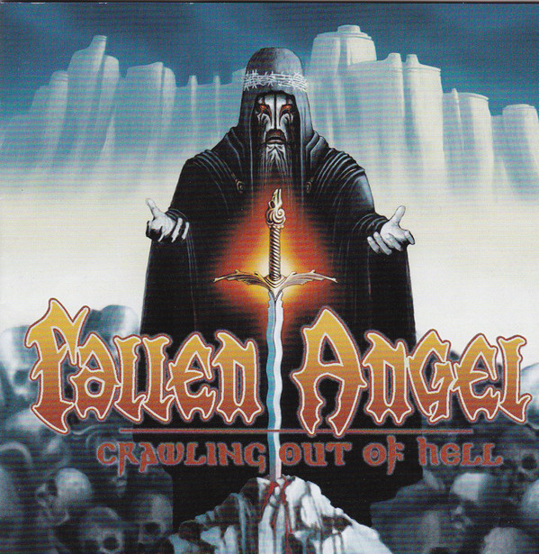 Fallen Angel - Crawling Out of Hell