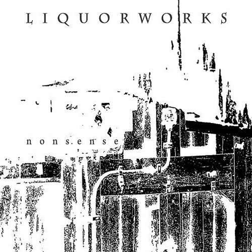 Liquorworks - Nonsense