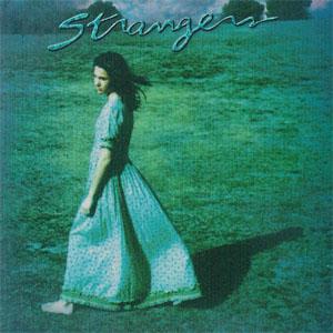 Strangers - Next Time Around