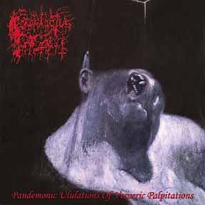 Prosanctus Inferi - Pandemonic Ululations of Vesperic Palpitations