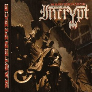 Incrypt - Masterpiece