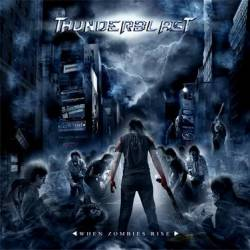 Thunderblast - When Zombies Rise
