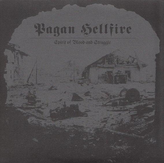 Pagan Hellfire - Spirit of Blood and Struggle