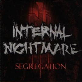 Internal Nightmare - Segregation