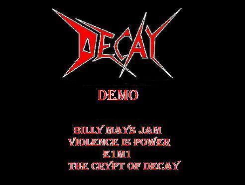 Decay - Demo