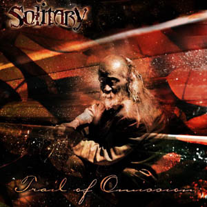 Solitary - Trail of Omission