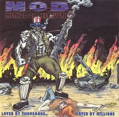 M.O.D. - Loved by Thousands... Hated by Millions