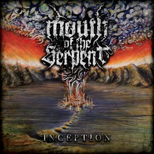 Mouth of the Serpent - Inception