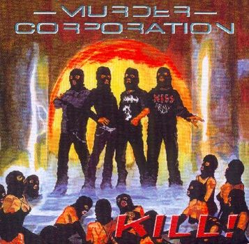 Murder Corporation - Kill!