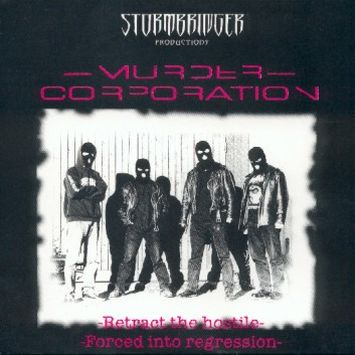 Murder Corporation - Retract the Hostile / Forced into Regression