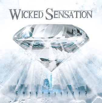Wicked Sensation - Crystallized