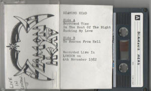 Diamond Head - Live in London fanclub tape
