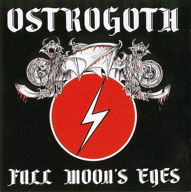 Ostrogoth - Full Moon's Eyes
