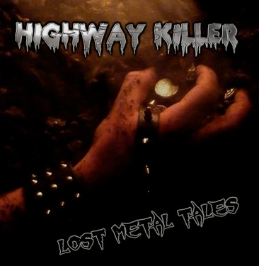 Highway Killer - Lost Metal Tales