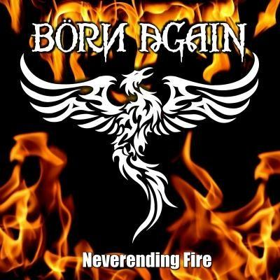 Börn Again - Neverending Fire