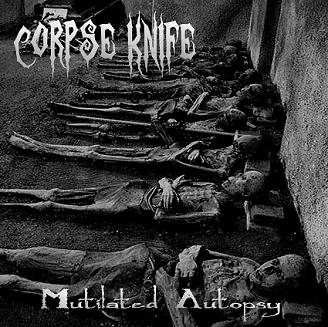 Corpse Knife - Mutilated Autopsy