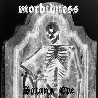 Morbidness - Satans Eve