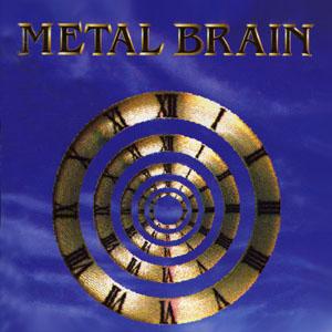 Metal Brain - The Core of Life