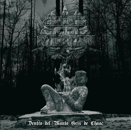 Yaotl Mictlan - Dentro del manto gris de Chaac