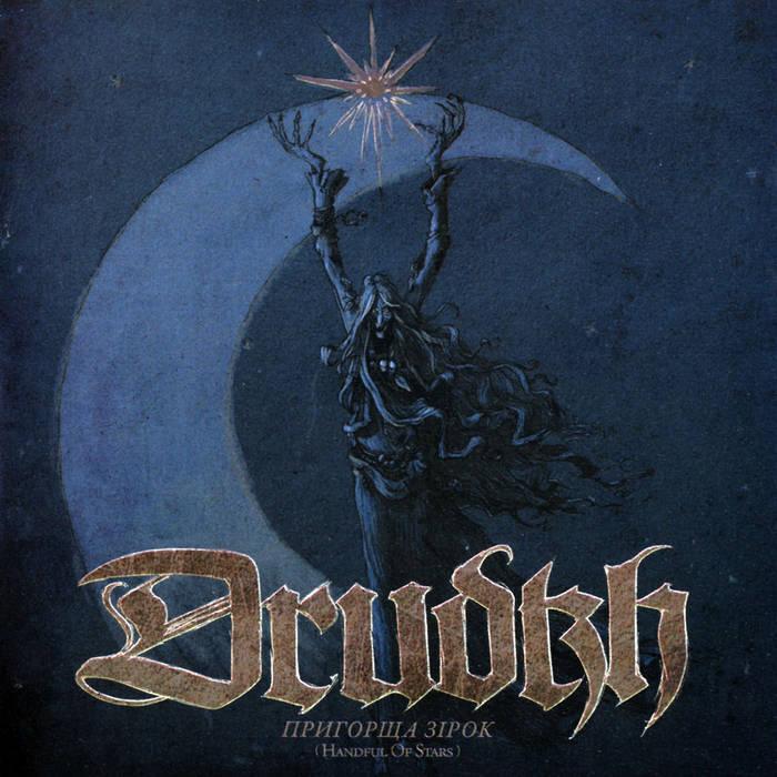 Drudkh - Пригорща зірок (Handful of Stars) - Reviews