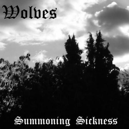 Wolves - Summoning Sickness