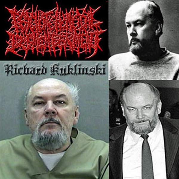 Psychotic Homicidal Dismemberment - Richard Kuklinski