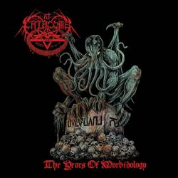 Catacomb - The Years of Morbidology