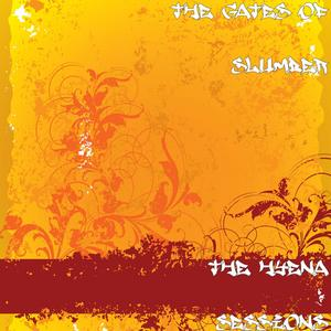 The Gates of Slumber - The Hyena Sessions