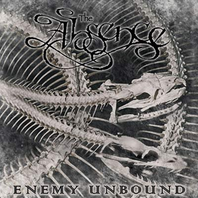 Absence, The - Enemy Unbound