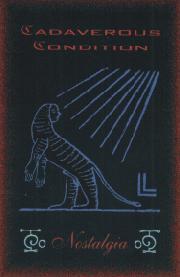 Cadaverous Condition - Nostalgia (Diary 1990 - 1999)