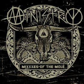 Ministry - MiXXXes of the Molé