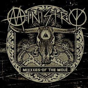 Ministry - MiXXXes of the Molé