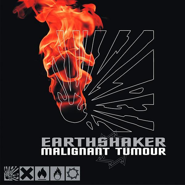 Malignant Tumour - Earthshaker