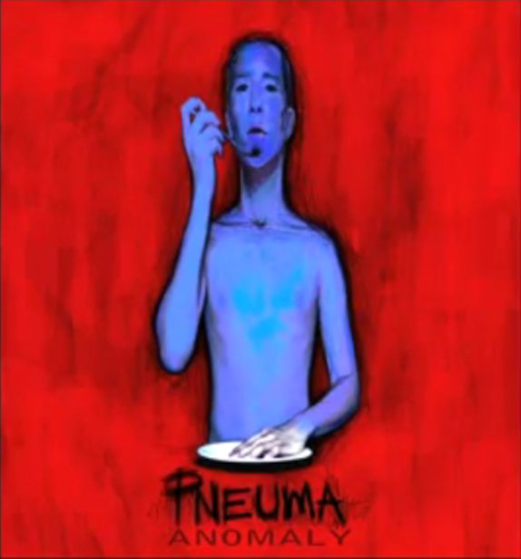 Pneuma - Anomaly