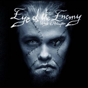 Eye of the Enemy - Weight of Redemption