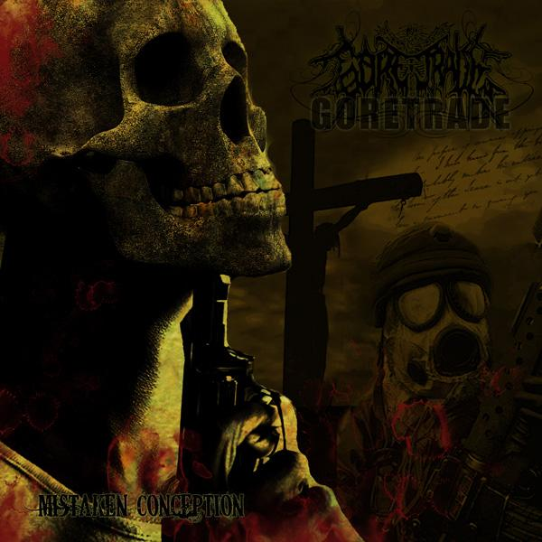 Cover of Goretrade - Mistaken Conception