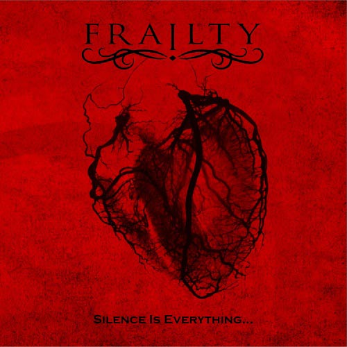 Frailty - Silence Is Everything...