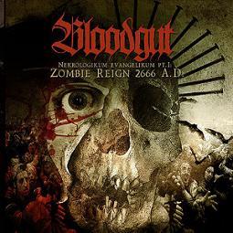 Bloodgut - Nekrologikum Evangelikum Pt. I: Zombie Reign 2666 A.D.