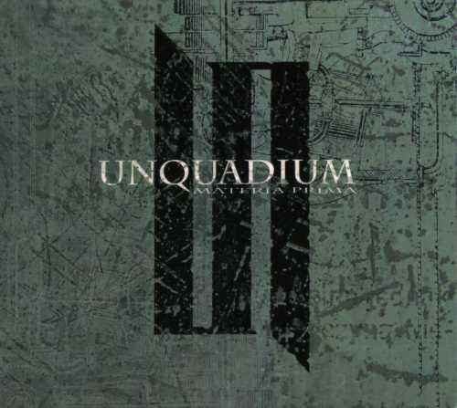 Unquadium - Materia Prima