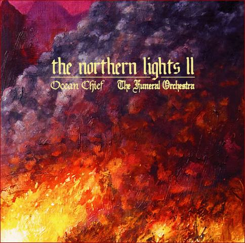 The Funeral Orchestra / Ocean Chief - The Northern Lights II