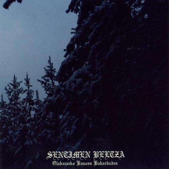 Sentimen Beltza - Olabezarko basoen bakardadea