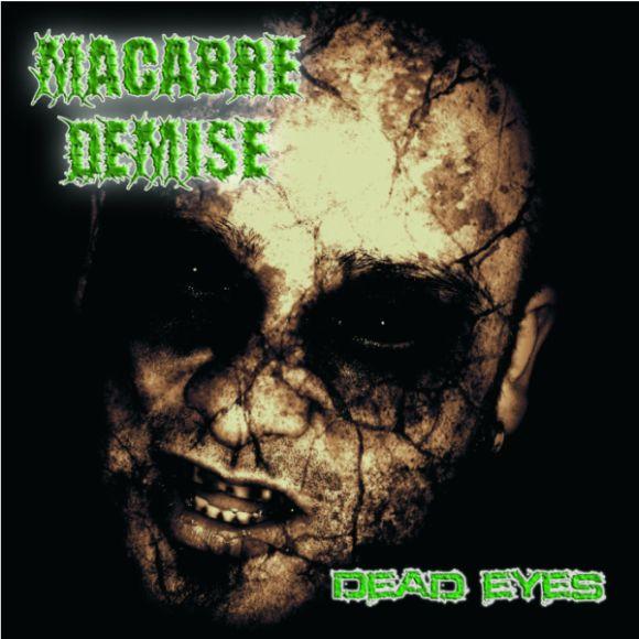 Macabre Demise - Dead Eyes