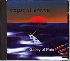 Crystal Shark - Galley of Pain