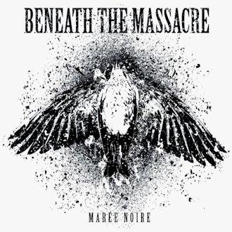 Beneath the Massacre - Marée Noire
