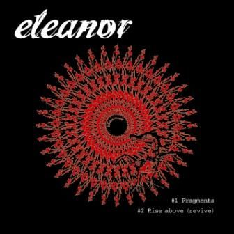 Eleanor - Fragments / Rise Above (Revive)