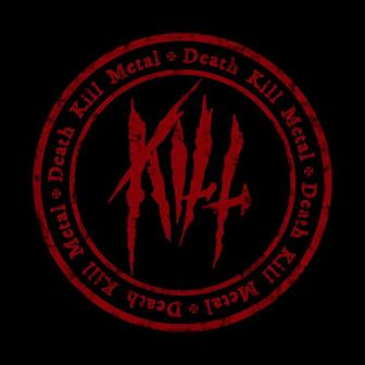 Kill - Death KILL Metal