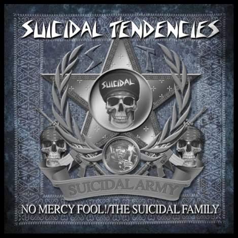 Suicidal Tendencies - No Mercy Fool! / The Suicidal Family
