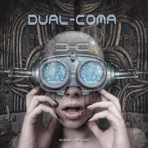 Dual-Coma - Wake Me Up
