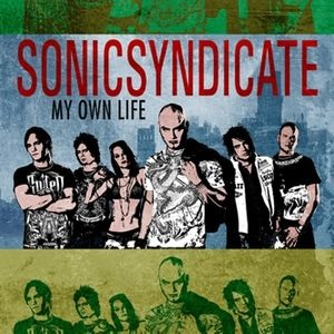 Sonic Syndicate - My Own Life